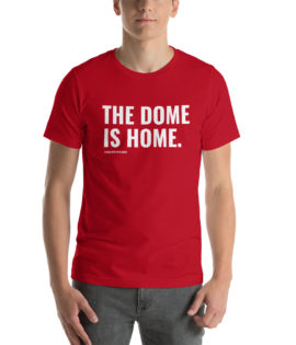 THE DOME IS HOME